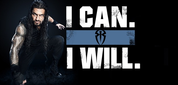 roman_reigns_i_can__i_will__by_jonhardy-d8molnd