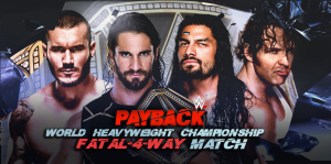randy_vs_seth_vs_roman_vs_ambrose_at_payback_2015_by_wwematchcard-d8s7y0f